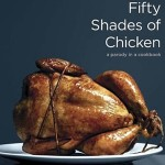 50 Shades of Chicken