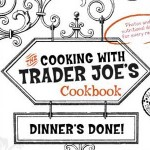 New Trader Joe's Cookbook