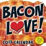 Bacon 2013 Calendar